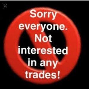 No Trades Please!